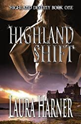 BY Harner, Laura ( Author ) [ HIGHLAND SHIFT ] Mar-2014 [ Paperback ]