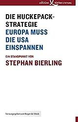 Die Huckepack-Strategie: Europa muss die USA einspannen