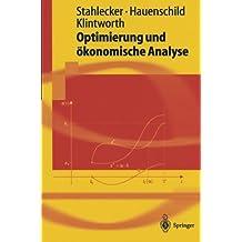 Optimierung und ökonomische Analyse (Springer-Lehrbuch)