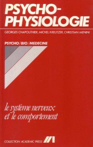 Psychophysiologie: Le système nerveux et le comportement