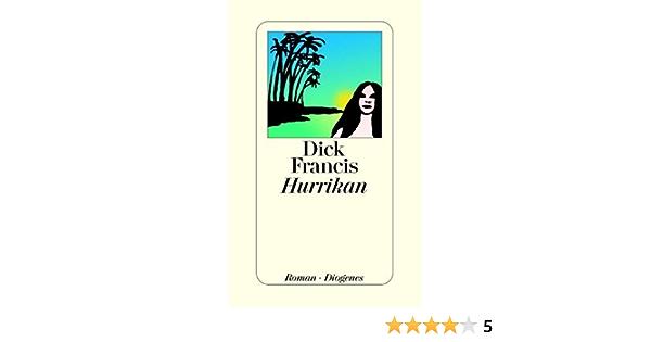 Hurrikan Roman Amazon De Dick Francis Malte Krutzsch Bucher