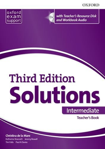 Solutions 3rd Edition Intermediate. Teacher's Book and Teacher's Resource CD-Rom (Solutions Third Edition)