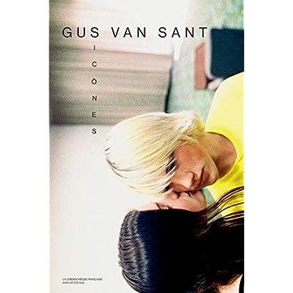 Gus Van Sant : Icônes