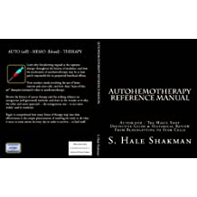 AUTOHEMOTHERAPY REFERENCE MANUAL (The AUTOMED Project)