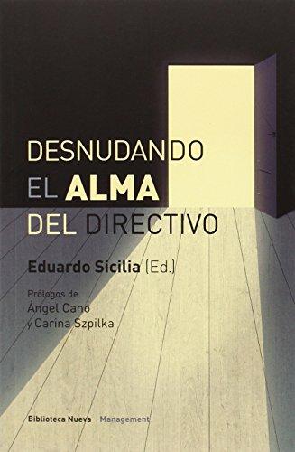 DESNUDANDO EL ALMA DEL DIRECTIVO