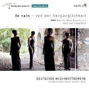 In Vain - Von Der Verganglichkeit: Qng Quartet by Qng-Quartet New Generation (2009-01-01)