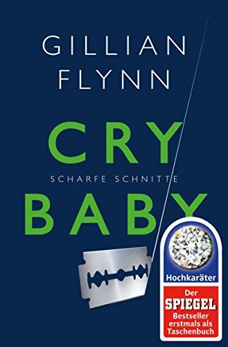 Buchseite und Rezensionen zu 'Cry Baby' von Gillian Flynn