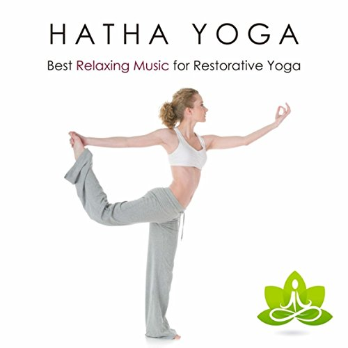 Hatha Yoga - Best Relaxing Music for Restorative Yoga