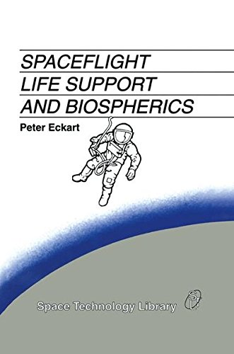 Spaceflight Life Support and Biospherics (Space Technology Library)