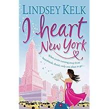 I Heart New York (I Heart Series)