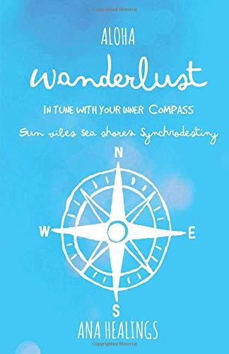 Wanderlust: In tune with inner Compass por Ana Healings