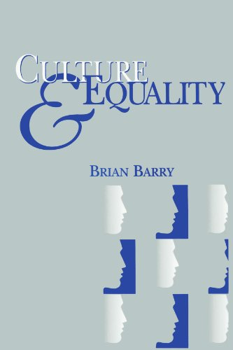 Culture and Equality: An Egalitarian Critique of Multiculturalism por Brian Barry
