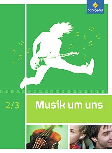 Preisvergleich Produktbild Musik um uns SI - 5. Auflage 2011: Schülerband 2 / 3