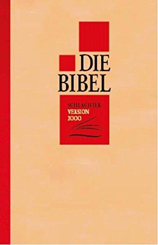 Die Bibel - Schlachter Version 2000. Classic - Kleinformat