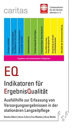 EQ Indikatoren für ErgebnisQualität: Ausfüllhilfe zur Erfassung von Versorgungsergebnissen in der stationären Langzeitpflege