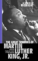 A Knock At Midnight: Great Sermons of Martin Luther King: Great Sermons of Martin Luther King Jr. by Martin Luther King Jr (2000-04-06)
