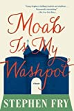[(Moab Is My Washpot)] [Author: Stephen Fry] published on (November, 2014) - Stephen Fry