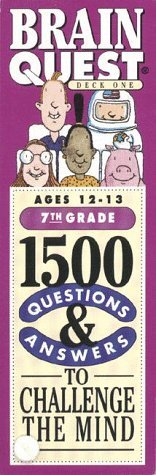Brain Quest: 1500 Questions & Answers to Challenge the Mind: 7th Grade: Ages 12-13: Deck One & Deck Two by Chris Welles Feder (1992-05-02)