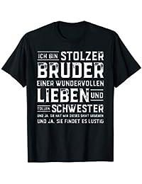Ich bin stolzer Bruder einer wundervollen Schwester T-Shirt