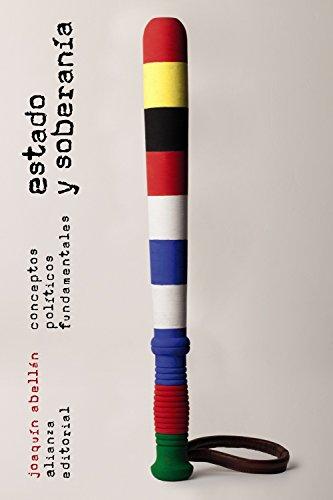 Estado y soberanía: Conceptos políticos fundamentales (El Libro De Bolsillo - Ciencias Sociales)