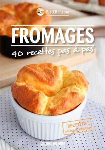 Fromages pas à pas par Ptitchef.com