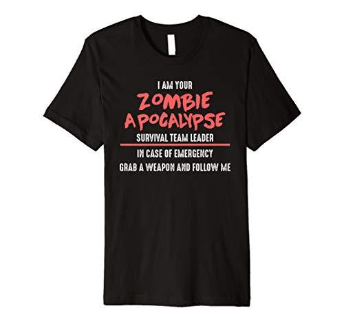 I am your Zombie Apocalypse Survival Team Leader -