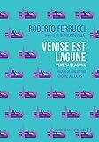 Venise est lagune: Un récit polémique (Les périphéries) (French Edition)