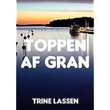 Toppen af gran (Danish Edition)