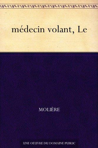 Couverture du livre médecin volant, Le