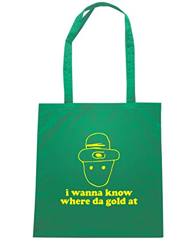 T-Shirtshock - Borsa Shopping TIR0079 i wanna know where da gold at dark tshirt Verde
