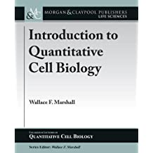 Introduction to Quantitative Cell Biology