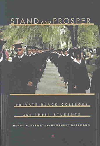 stand-and-prosper-private-black-colleges-and-their-students-by-author-henry-n-drewry-published-on-no