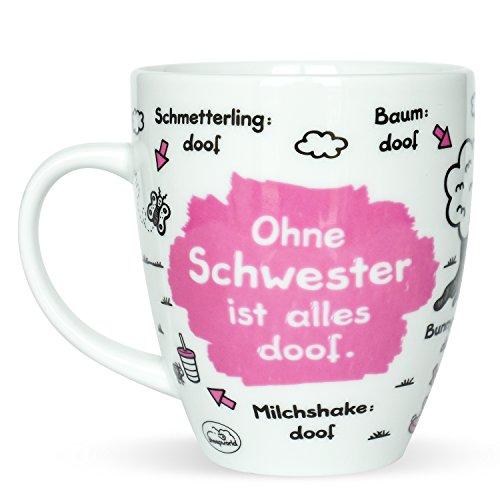 Sheepworld 45139 Kaffee-Tasse mit Motiv Ohne Schwester ist alles doof, Porzellan, Geschenk Schwester, 45 cl -