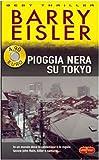eBook Gratis da Scaricare Pioggia nera su Tokyo (PDF,EPUB,MOBI) Online Italiano