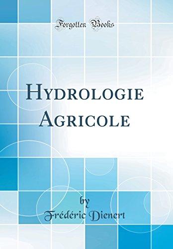 Hydrologie Agricole (Classic Reprint) par Frederic Dienert