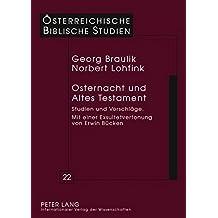Osternacht und Altes Testament. Studien und Vorschläge.  Mit einer Exsultetvertonung von Erwin Bücken