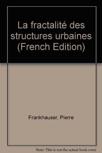 La fractalité des structures urbaines