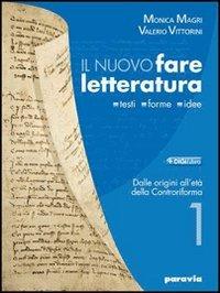 Nuovo fare letteratura. Con Divina Commedia e Scrittura. Per le Scuole superiori. Con espansione online: 1