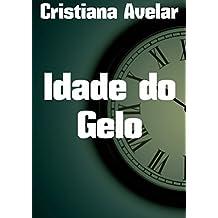 Idade do Gelo (Portuguese Edition)
