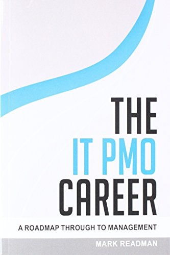 The IT PMO Career: A Roadmap Through To Management
