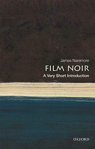 Film Noir: A Very Short Introduction (Very Short Introductions) (English Edition)