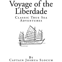 Voyage of the Liberdade by Captain Joshua Slocum (2014-04-13)