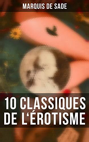 Couverture du livre Marquis de Sade: 10 Classiques de l'érotisme