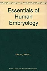 Essentials of Human Embryology by Keith L. Moore (1988-02-06)