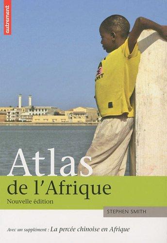Atlas de l'Afrique par Stephen Smith