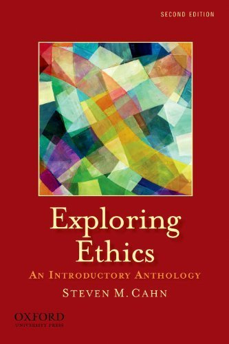 Exploring Ethics: An Introductory Anthology by Steven M. Cahn (2010-10-06)
