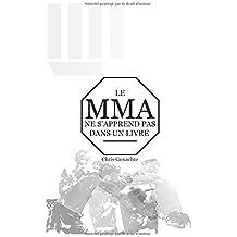 Le MMA ne s'apprend pas dans un livre
