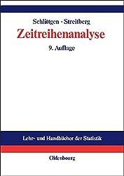 Zeitreihenanalyse (Lehr- und Handbücher der Statistik)