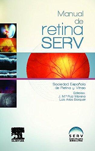 Manual de retina por Sociedad Española de Retina y Vítreo