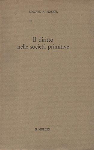 il-diritto-nelle-societa-primitive-uno-studio-comparato-sulla-dinamica-dei-fenomeni-giuridici